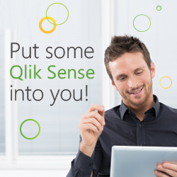 Put some Qlik Sense into you!