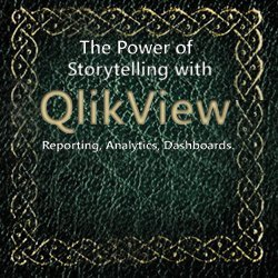 The power of storytelling with QlikView