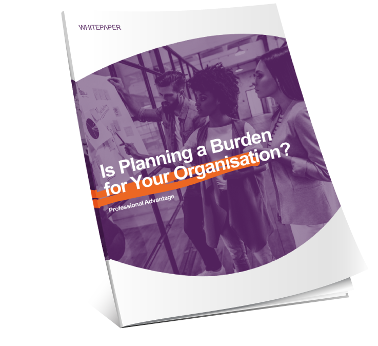 Download Is Planning a Burden for your Organisation?