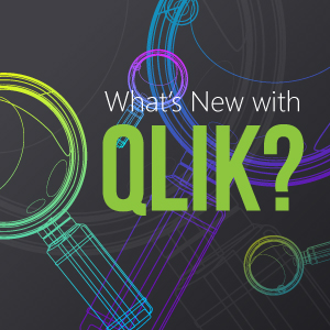 What's New with Qlik?
