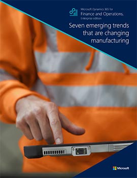 Seven emerging trends that are changing manufacturing