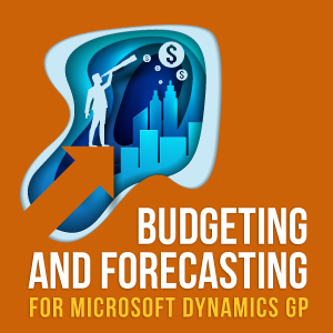 Budgeting and Forecasting for Microsoft Dynamics GP