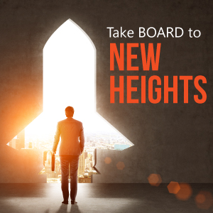 Take BOARD to New Heights