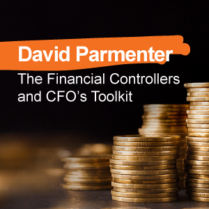 David Parmenter - The Financial Controllers and CFO's Toolkit