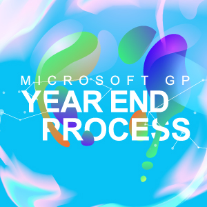 Dynamics GP Year End Process 2018