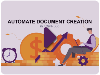 Automate Document Creation in Office 365