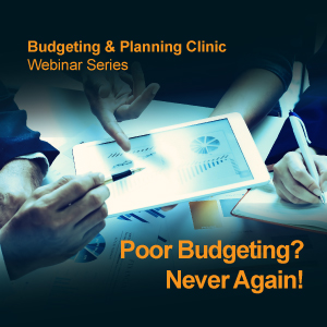 BOARD Webinar: Poor Budgeting? Never Again!