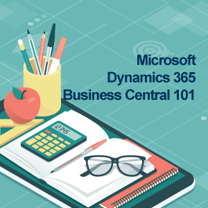 Microsoft Dynamics 365 Business Central 101