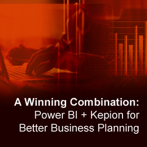 A Winning Combination: Power BI + Kepion for Better Business Planning
