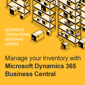 Manage your Inventory with Microsoft Dynamics 365 Business Central