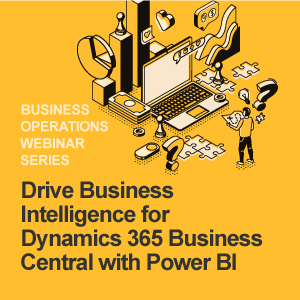 Drive Business Intelligence for Dynamics 365 Business Central with Power BI
