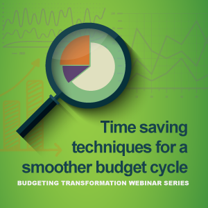 Time saving techniques for a smoother budget cycle