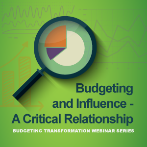 Budgeting and Influence - A Critical Relationship