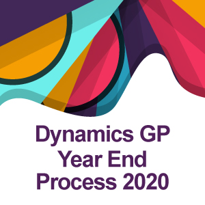 Dynamics GP Year End Process 2020