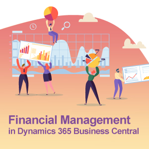 Financial Management in Dynamics 365 Business Central