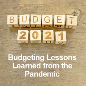 Budgeting lessons learned from the pandemic