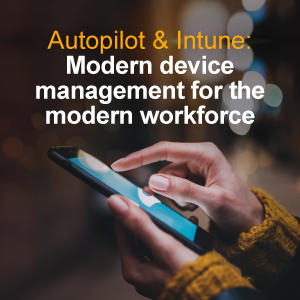Modern device management for the modern workforce